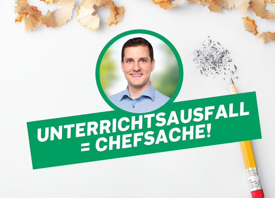 Unterrichtsausfall – Chefsache!