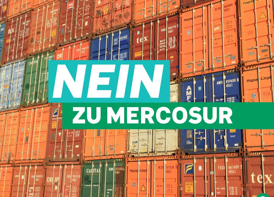 Nein zu Mercosur!