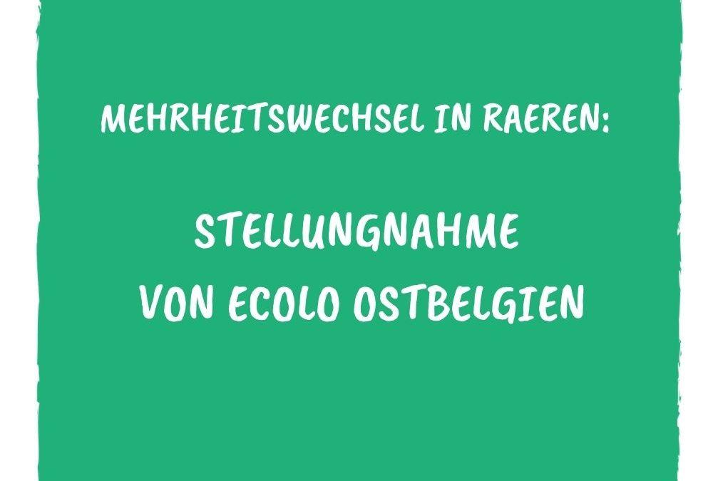 Mehrheitswechsel in Raeren: Stellungnahme von Ecolo Ostbelgien